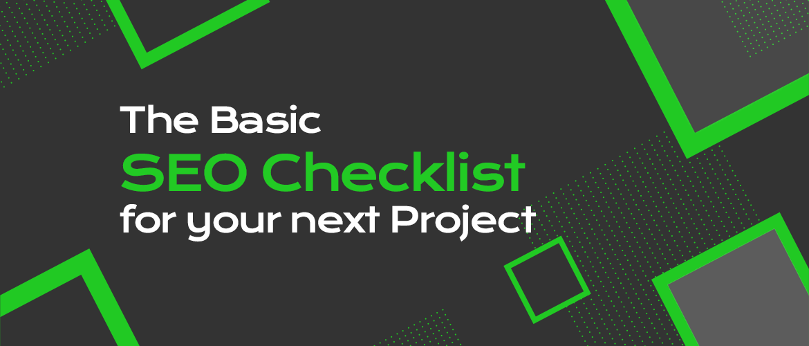 The Basic SEO Checklist for your next Project